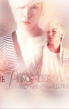The Prince-Like and The Follower [Himchan x Jongup] by Jishubunny
