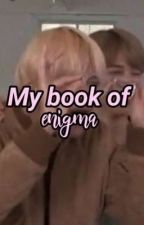 My book of enigma by daddyloliglaucus