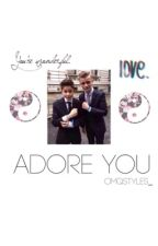 Adore You {Bars and Melody fanfiction} by OmqStyles_