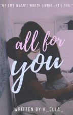 All For You by K_ella_