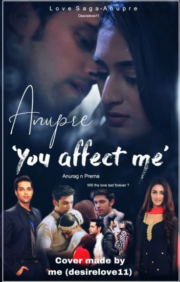 Anupre:  You Affect Me