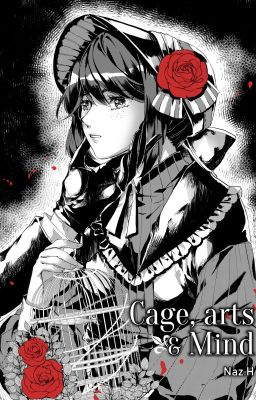 Đọc truyện [Identity V - JackEmma] Cage, Arts & Mind