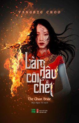 Đọc truyện Làm Dâu Cõi Chết (The Ghost Bride) - Yangsze Choo