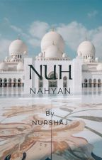 Nuh Nahyan (نوح نهيان) by NurshaJ
