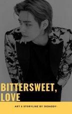 Bitter,Sweet Love » kth by jkdaddy-