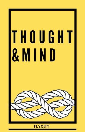 Thought&Mind by flyxity