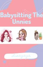 Babysitting the Unnies by Lisayaya