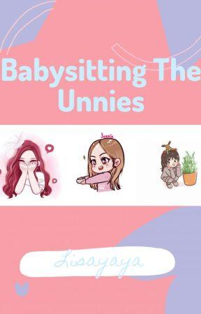 Babysitting the Unnies by Lisayaya