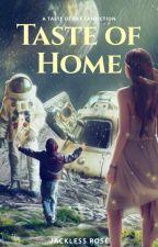 Taste Of Home (Taste of Sky Fanfiction) by JacklessRose