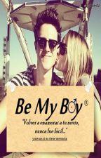 Be my boy [PAUSADA] by CuteGirlMind