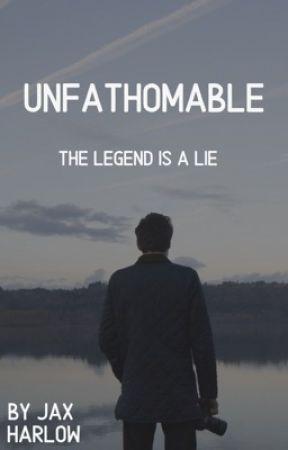 Unfathomable by jaxharlow