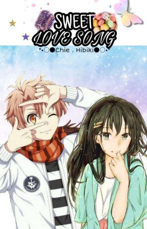 Sweet Love Songs [Idolish7 Fanfic] by ChieHibiki