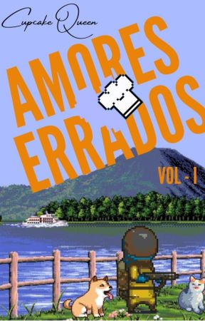 Amores Errados  by 0CupcakeQueen0