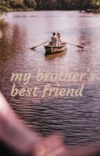 my brother's best friend by Clementine1701
