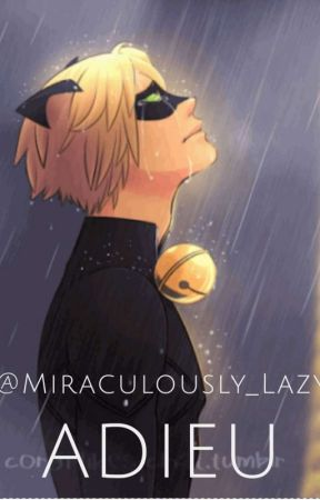 Adieu by Miraculously_Lazy