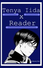 Tenya Iida X Reader [Responsible] by Beyond_Thots