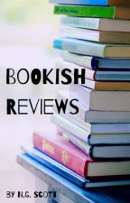 Bookish Reviews [OPEN] by writer_girl640