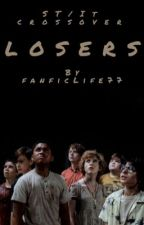 Losers: IT/ST Crossover by fanficLife77