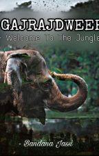 Gajrajdweep - Welcome To The Jungle by bandana_j
