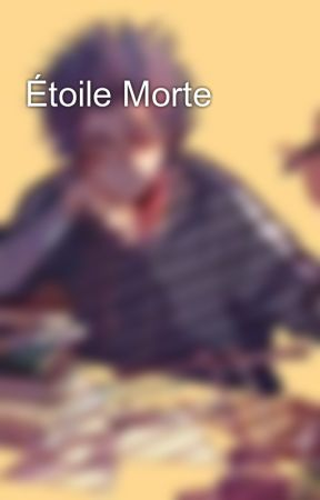 Étoile Morte by SpaceKidAesthetic