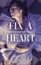 Fix a heart [Harry Styles AU] by september199six