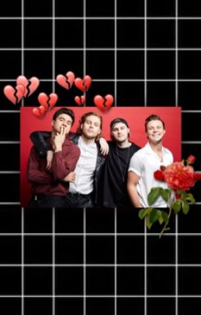 5 Seconds Of Summer Sickfics & One Shots by jetblacklovesong