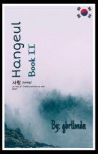 Hangeul: Book II  by _gbrllmdn