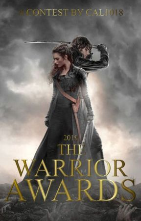 The Warrior Awards by Cal1018