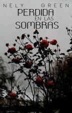 Perdida en las sombras. (En edición) by Binneh