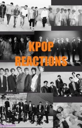 KPOP REACTIONS by lipgloss84