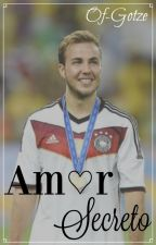 Amor Secreto↭Mario Götze by Of-Gotze
