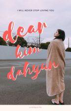 Dear Kim Dahyun [Book 2 of Dear Myoui Mina] || MiHyun  by elevstrange