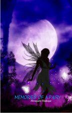 Memories of a fairy by Shirayuki0719