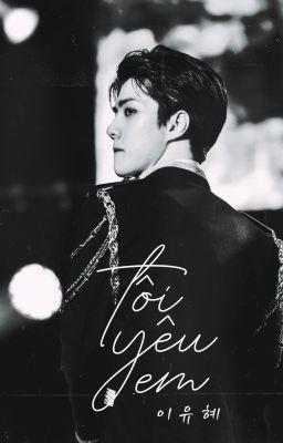 Đọc truyện [Fanfiction girl/Sehun] Tôi yêu em