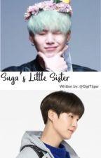 Suga's little sister    Kim Namjoon X Reader    BTS by GigiTijger