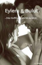 Eylem & Bulut by TuanasGeschichte