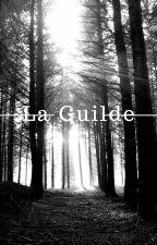 La Guilde by EduaLjr