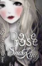 Dove Rose and the Snow King by iMaggieFranc