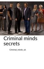 Criminal minds secrets  by where_the_love