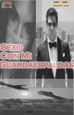 Sexo con mi guardaespaldas (James Maslow) by BlackstoneYremy