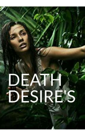 DEATH DESIRE'S by AnsibaSalman