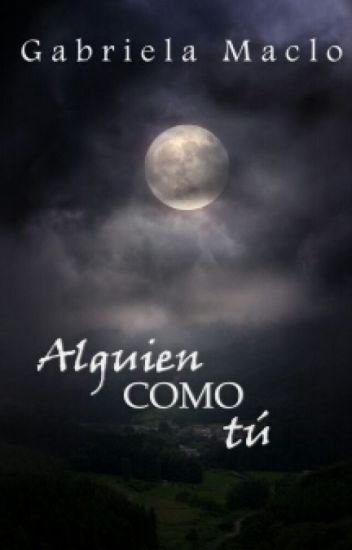 Alguien Como Tú © (Disponible en AMAZON)