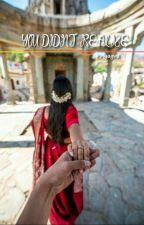 YOU DIDN'T REALIZE  by PriyaGv8