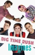 Big Time Rush Imagines by Fourlifesavingdorks