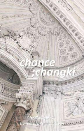 chance; changki | german translation by casualalexa