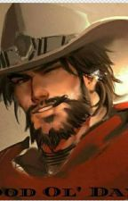 Mcree x Reader 《The Good Ol' Days》 by Tolouhun