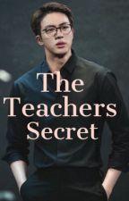 The Teachers Secret by Musicnartrocks1233