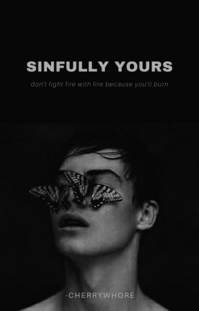Sinfully Yours (18+) by badforit