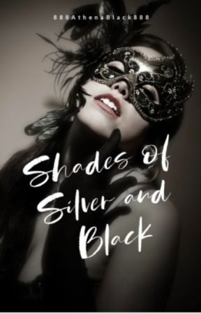 Shades of Silver and Black by 888AthenaBlack888