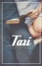 taxi || n.h by currencee